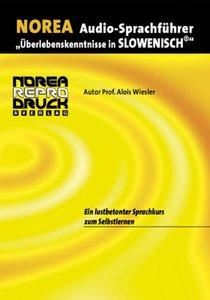 Audio-Sprachführer: Überlebenskenntnisse in Slowenisch. CD