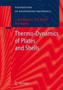 Thermo-Dynamics of Plates and Shells
