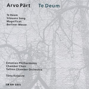 Te Deum/Silouns Song/Magnificat/Berliner Messe