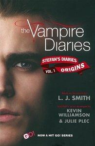 The Vampire Diaries: Stefan Diaries - The Origins