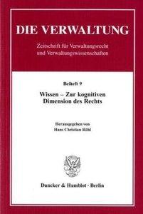 Die Verwaltung. Beiheft 09. Wissen - Zur kognitiven Dimension de
