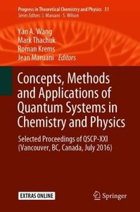 Concepts, Methods and Applications of Quantum Systems in Chemist