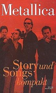 Story & Songs Kompakt Metallica