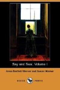 Say and Seal, Volume I (Dodo Press)