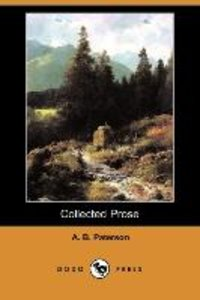 Collected Prose (Dodo Press)