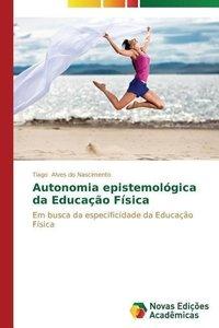 Autonomia epistemológica da Educação Física