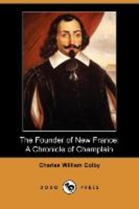 The Founder of New France