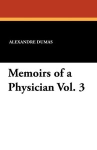 Memoirs of a Physician Vol. 3
