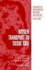Oxygen Transport to Tissue XXVI