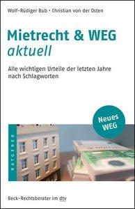 Mietrecht & WEG aktuell