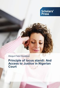 Principle of locus standi: And Access to Justice in Nigerian Cou