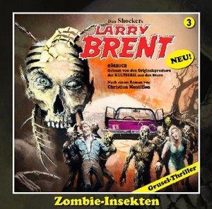 Larry Brent-Hörbuch 03. Zombie-Insekten