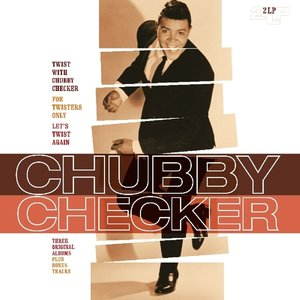 Twist With Chubby Checker/For Twisters Only