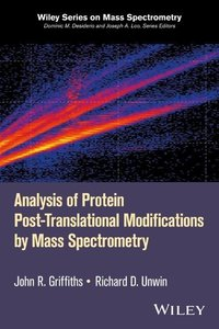 Analysis of Protein Post-Translational Modifications by Mass Spe