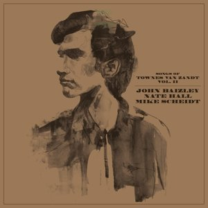 Songs Of Townes Van Zandt Vol.2