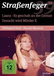 Straßenfeger 39 - Laura / Gesucht wird Mörder X / Es geschah an