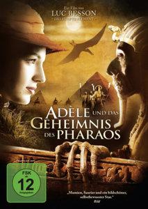 Adèle und das Geheimnis des Pharaos