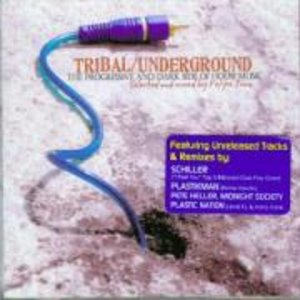 Tribal/Underground (US-Import)