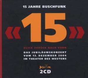 15 Jahre Buschfunk
