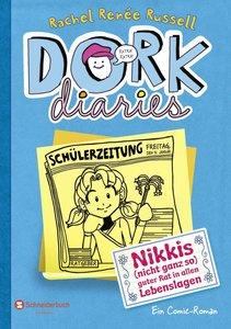 DORK Diaries 05. Nikkis (nicht ganz so) guter Rat in allen Leben