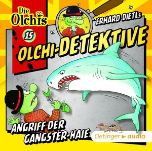 Olchi-Detektive 15 - Angriff der Gangster-Haie CD