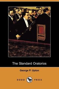 The Standard Oratorios
