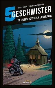 5 Geschwister: Im unterirdischen Labyrinth (Band 14)
