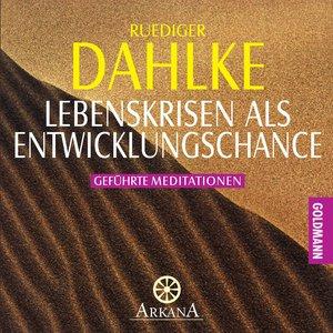 Lebenskrisen als Entwicklungschance. CD