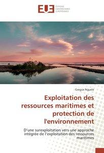 Exploitation des ressources maritimes et protection de l'environ