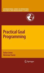 Practical Goal Programming