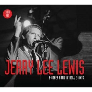 Jerry Lee Lewis & Other Rock'n'Roll...