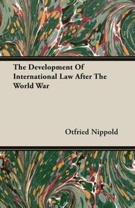 The Development Of International Law After The World War