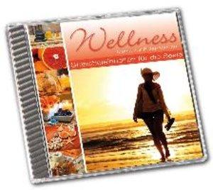 Wellness - Streicheleinheiten für die Seele