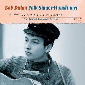 Folksinger Humdinger 2-Just About As Good As...