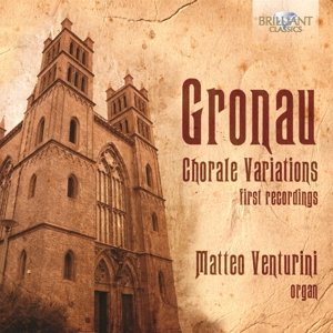 Chorale Variations-First Recordings