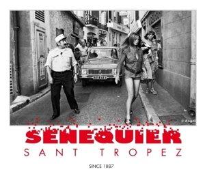 Senequier Saint Tropez 2013