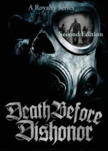 A Royalty Series, Death Before Dishonor