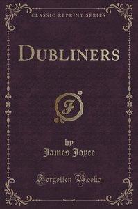 Dubliners (Classic Reprint)