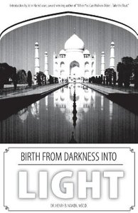 Birth from Darkness Into Light