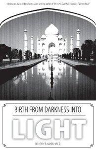 Birth from Darkness Into Light