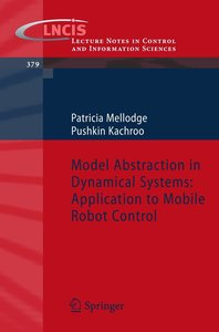 Model Abstraction in Dynamical Systems: Application to Mobile Ro