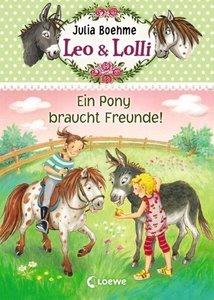Leo & Lolli 01. Ein Pony braucht Freunde!