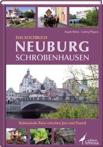 Das Kochbuch Neuburg-Schrobenhausen