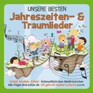 Unsere Besten Kinderlieder: Jahreszeiten & Träumen