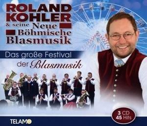Das Große Festival Der Blasmusik
