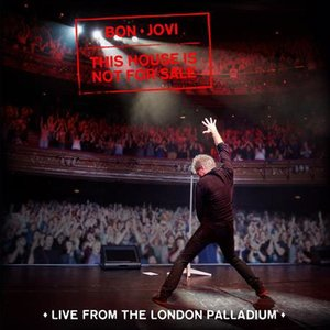 This House Is Not For Sale (Live London Palladium)