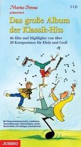Das große Album der Klassik-Hits für Kinder