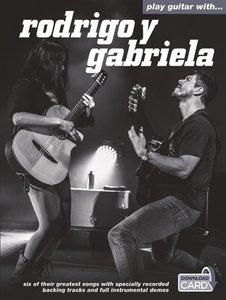 Play Guitar with Rodrigo Y Gabriela (Book/Download Card)