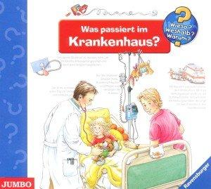 Wieso? Weshalb? Warum? Was passiert im Krankenhaus?