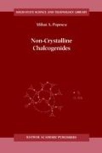 Non-Crystalline Chalcogenicides